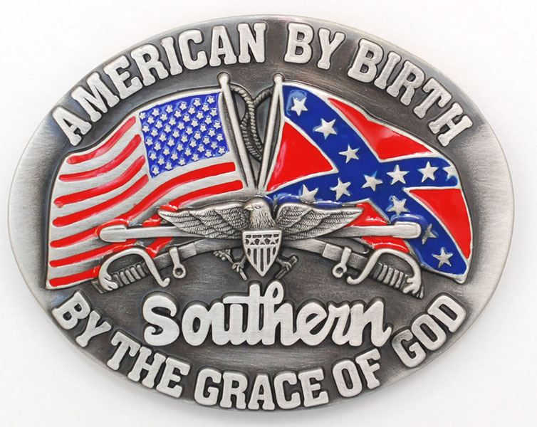 Fibbia American By Birth Southern By The Grace Of God